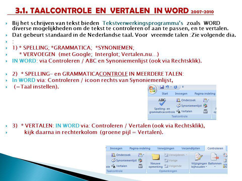 3.1. TAALCONTROLE EN VERTALEN IN WORD 2007-2010