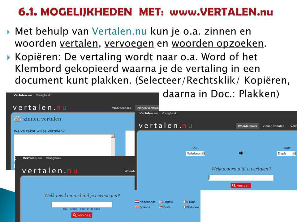6.1. MOGELIJKHEDEN MET: www.VERTALEN.nu