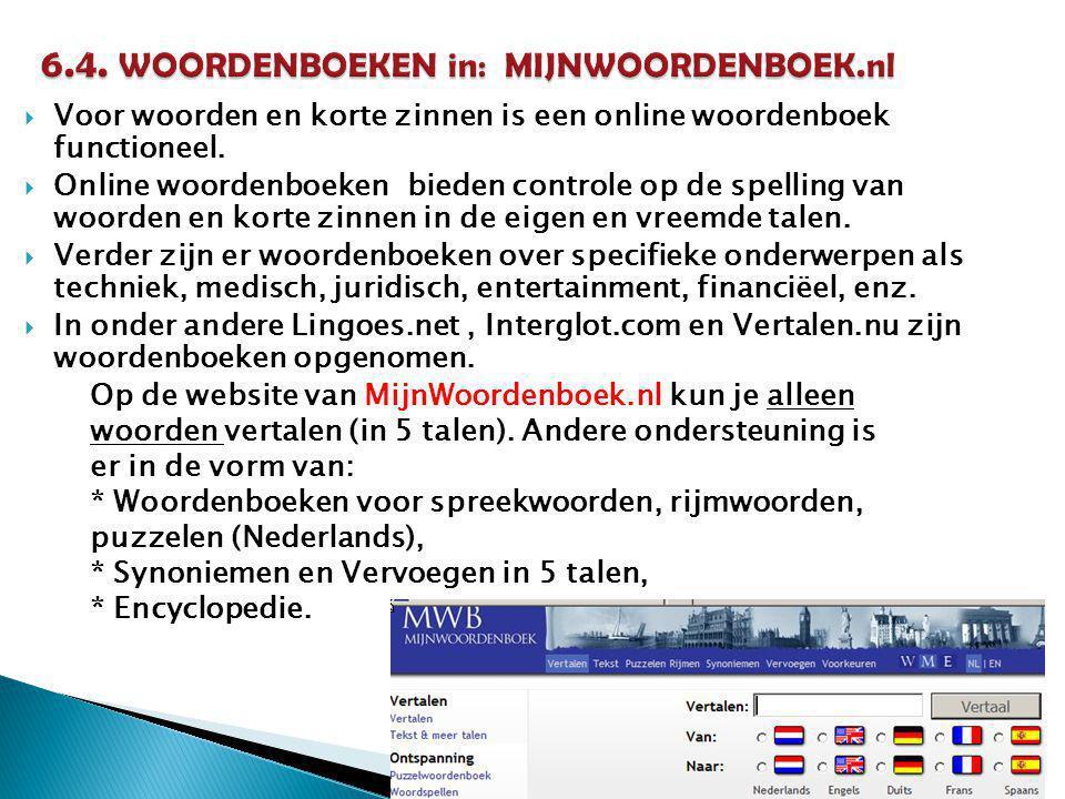6.4. WOORDENBOEKEN in: MIJNWOORDENBOEK.nl