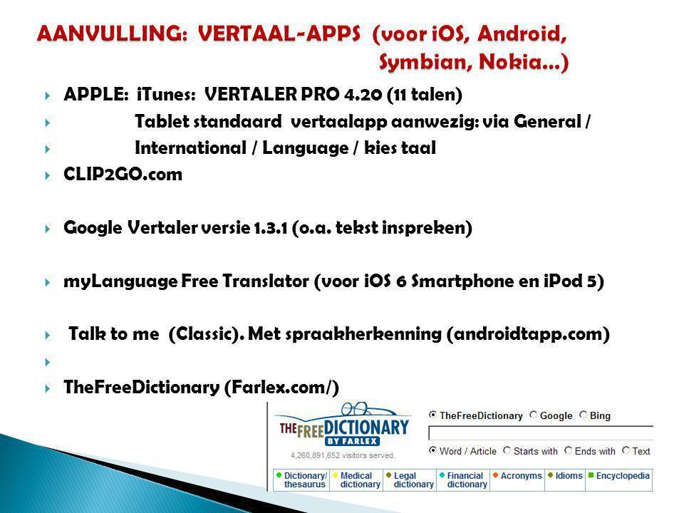 AANVULLING: VERTAAL-APPS (voor iOS, Android, Symbian, Nokia…)