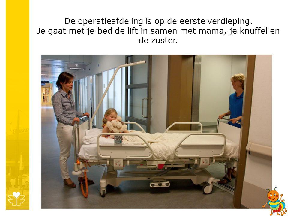 De operatieafdeling is op de eerste verdieping
