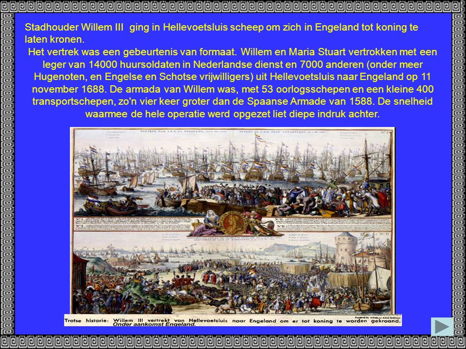 Stadhouder Willem III ging in Hellevoetsluis scheep om zich in Engeland tot koning te laten kronen.