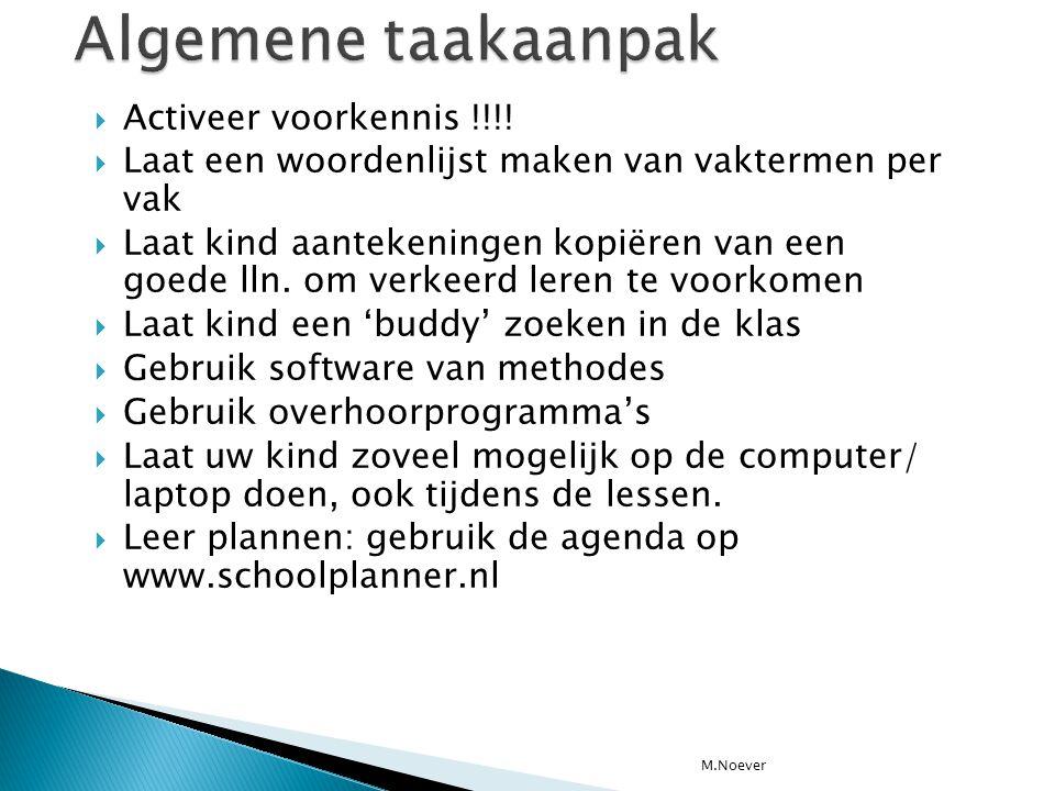 Algemene taakaanpak Activeer voorkennis !!!!