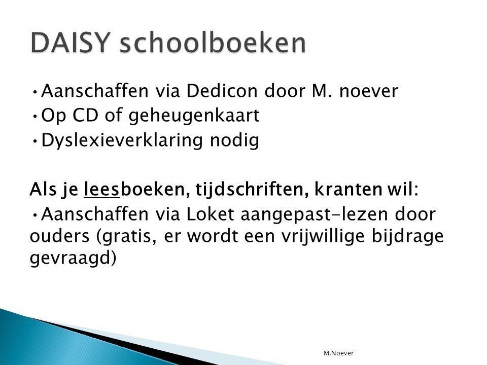 DAISY schoolboeken •Aanschaffen via Dedicon door M. noever