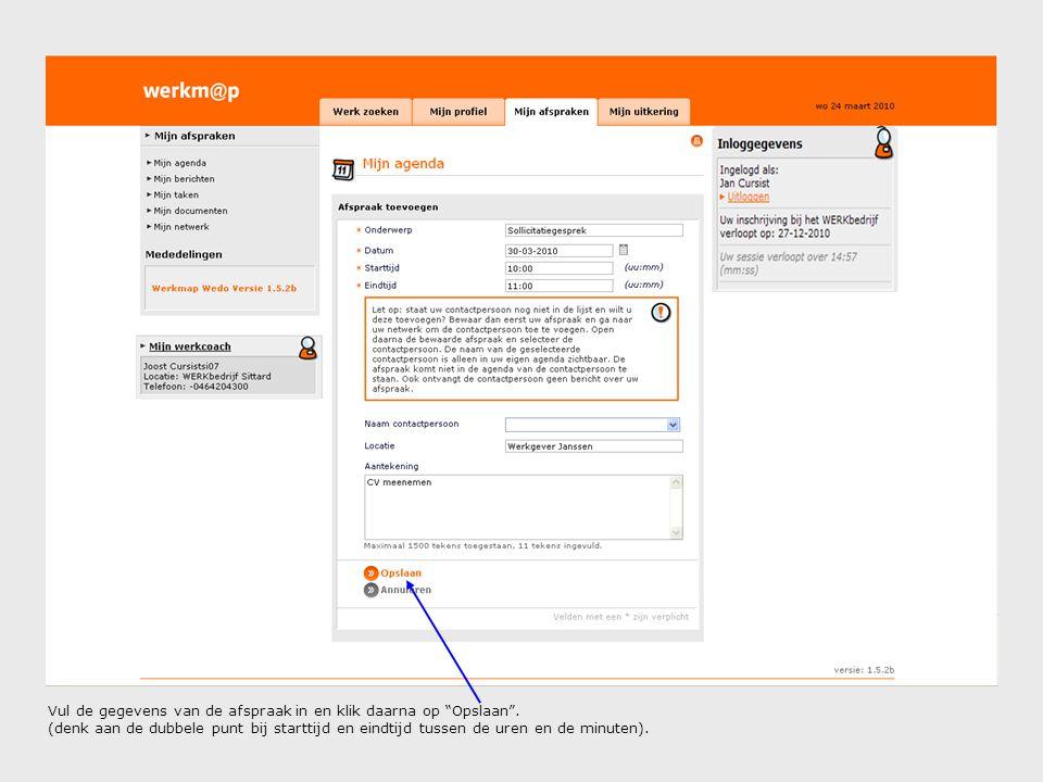 Vul de gegevens van de afspraak in en klik daarna op Opslaan .