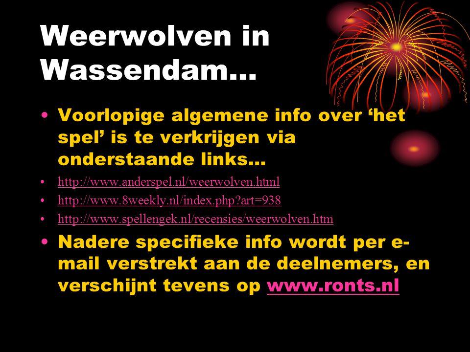 Weerwolven in Wassendam…