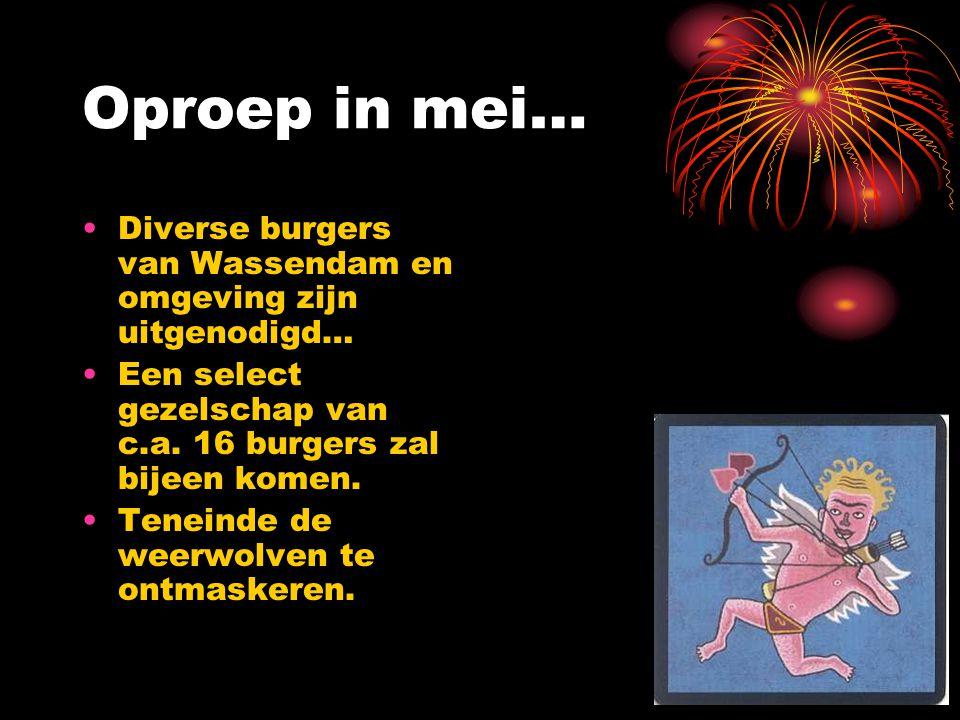 Oproep in mei… Diverse burgers van Wassendam en omgeving zijn uitgenodigd… Een select gezelschap van c.a. 16 burgers zal bijeen komen.