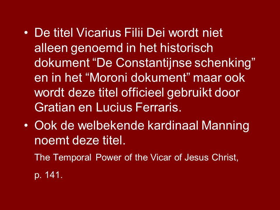 Ook de welbekende kardinaal Manning noemt deze titel.