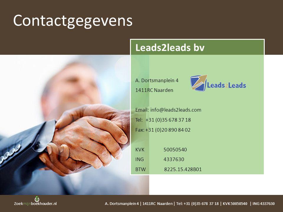 Contactgegevens Leads2leads bv A. Dortsmanplein 4 1411RC Naarden