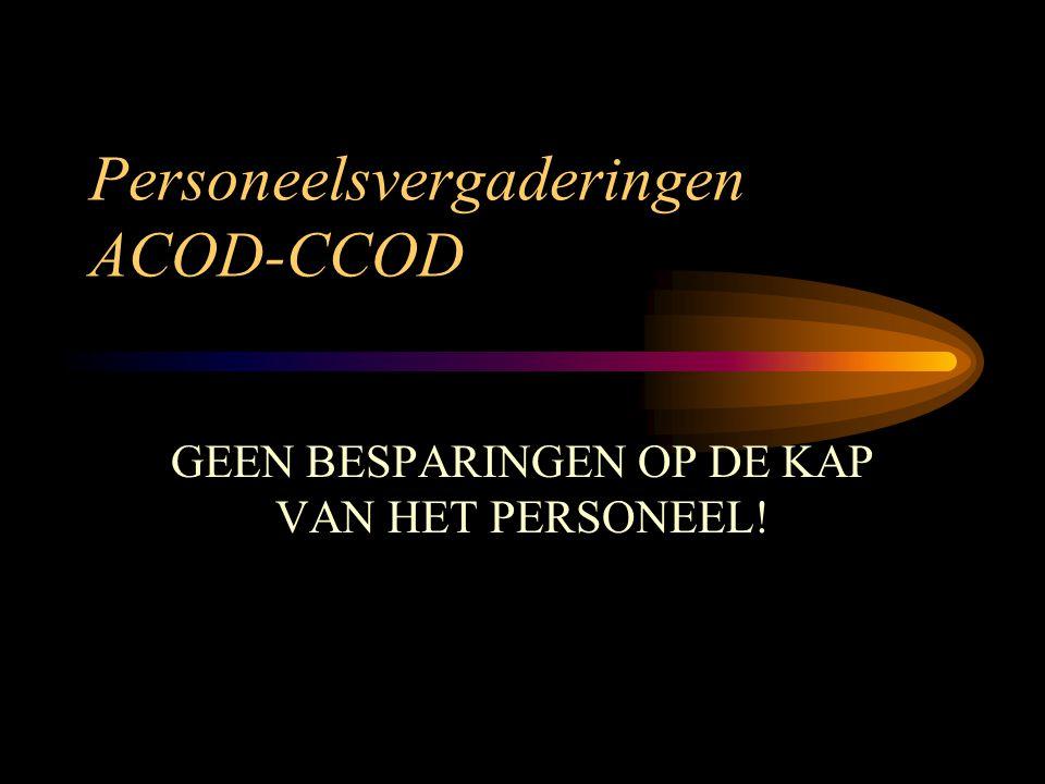 Personeelsvergaderingen ACOD-CCOD