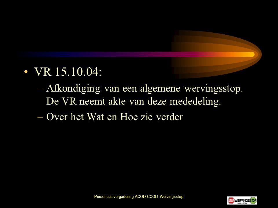 Personeelsvergadering ACOD-CCOD Wervingsstop