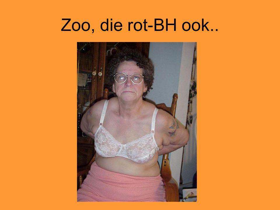 Zoo, die rot-BH ook..