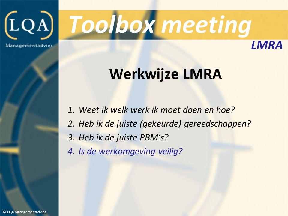 Toolbox meeting Werkwijze LMRA LMRA