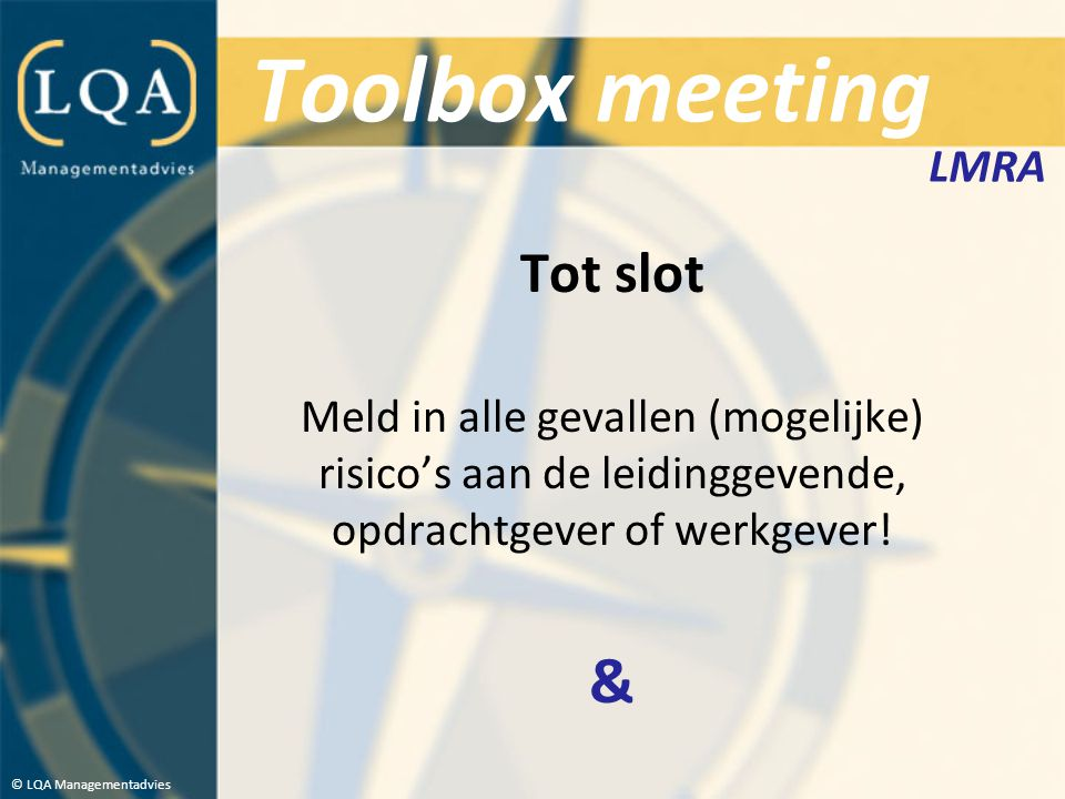 Toolbox meeting & Tot slot LMRA