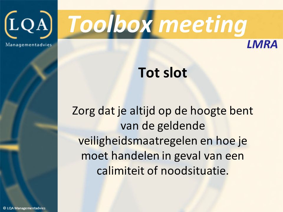 Toolbox meeting Tot slot LMRA