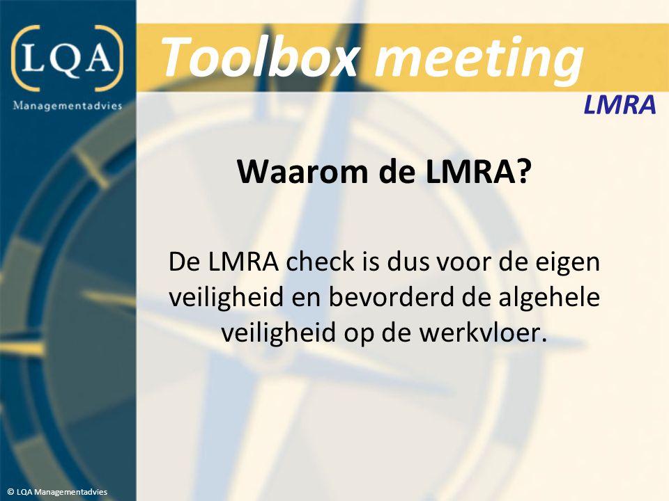 Toolbox meeting Waarom de LMRA LMRA