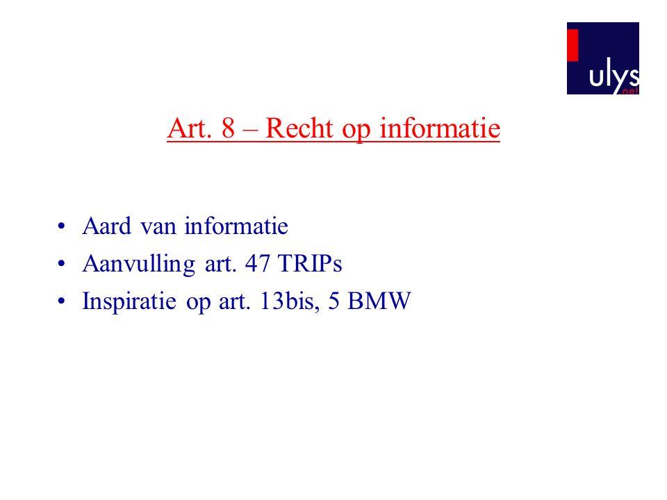 Art. 8 – Recht op informatie
