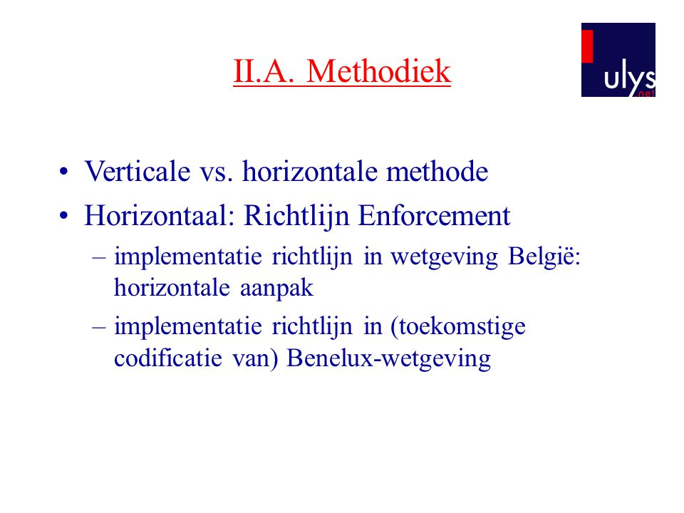 II.A. Methodiek Verticale vs. horizontale methode