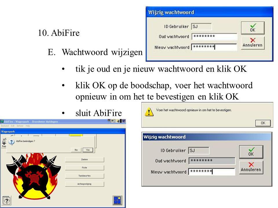 10. AbiFire Wachtwoord wijzigen. tik je oud en je nieuw wachtwoord en klik OK.