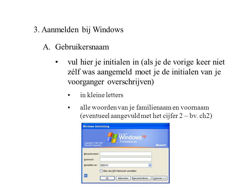 3. Aanmelden bij Windows Gebruikersnaam