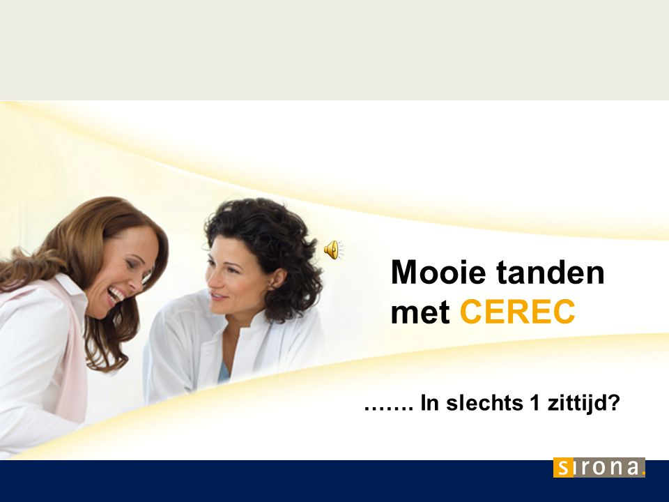Mooie tanden met CEREC ……. In slechts 1 zittijd