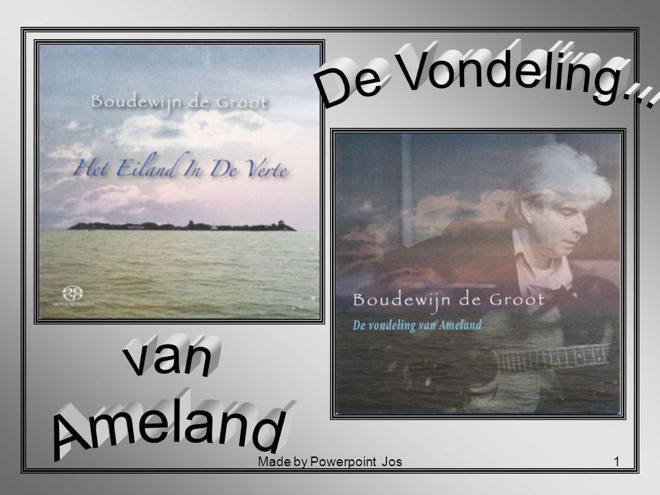 De Vondeling... van Ameland Made by Powerpoint Jos
