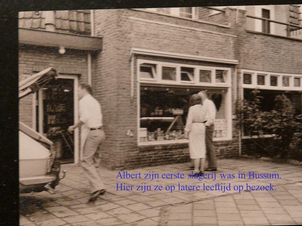Albert zijn eerste slagerij was in Bussum.