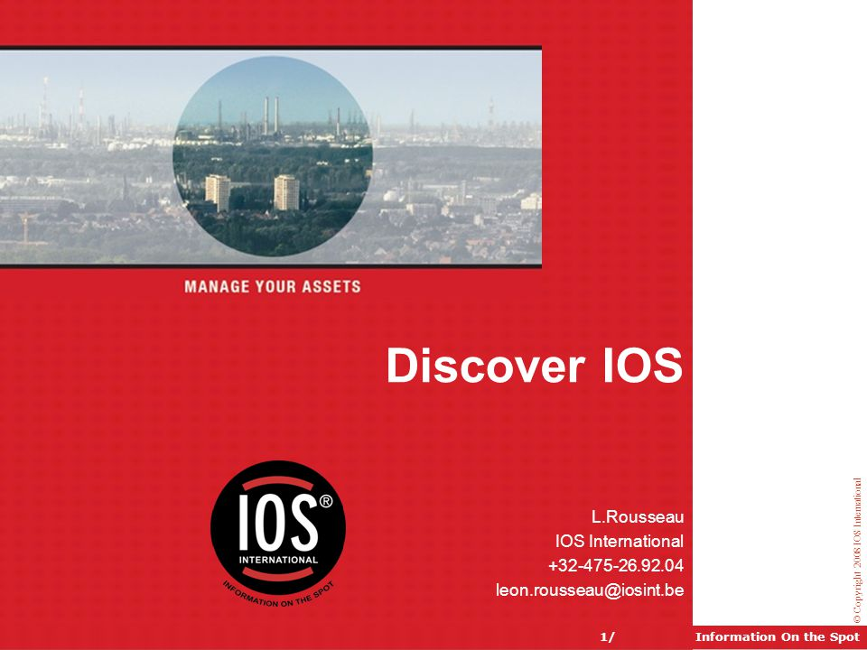 Discover IOS www.iosint.be L.Rousseau IOS International