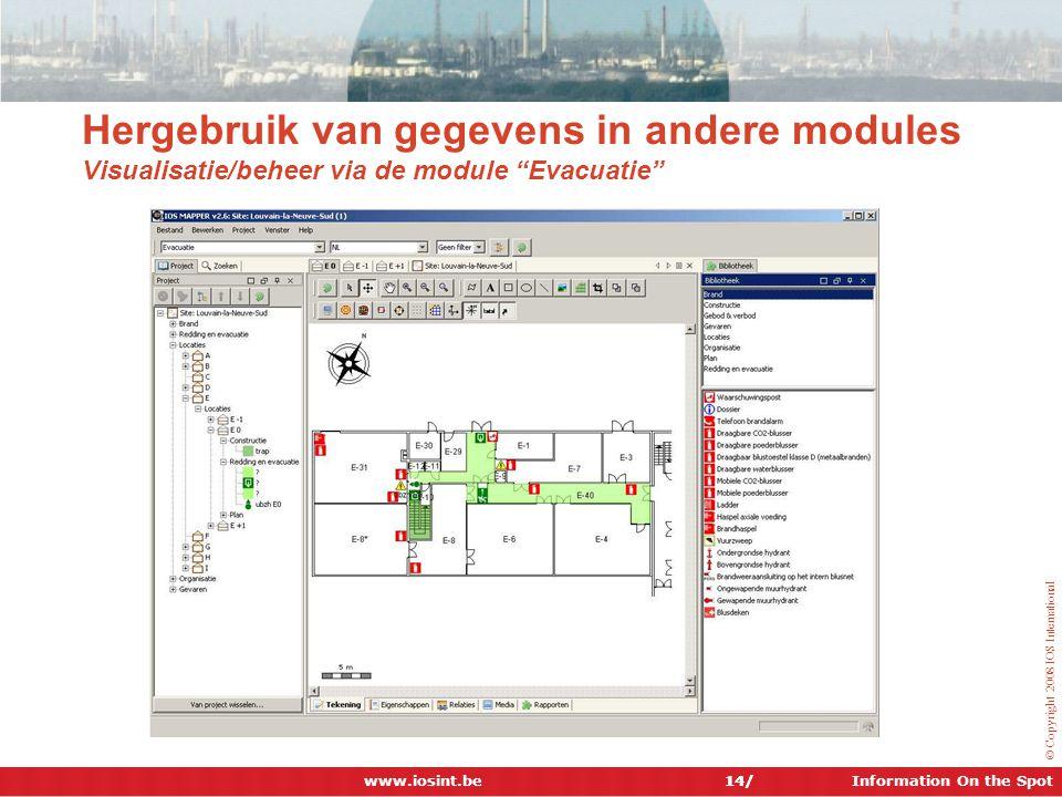 Hergebruik van gegevens in andere modules Visualisatie/beheer via de module Evacuatie