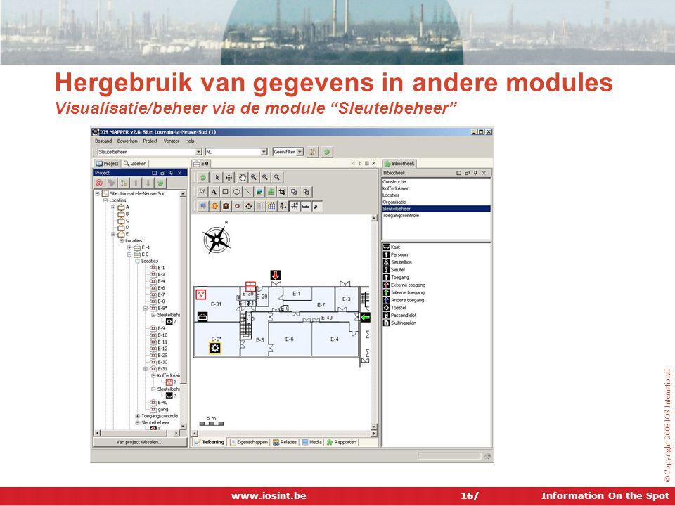 Hergebruik van gegevens in andere modules Visualisatie/beheer via de module Sleutelbeheer