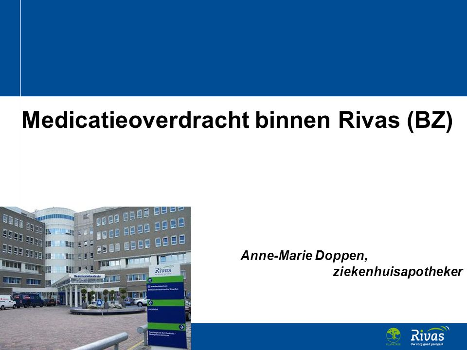 Medicatieoverdracht binnen Rivas (BZ)