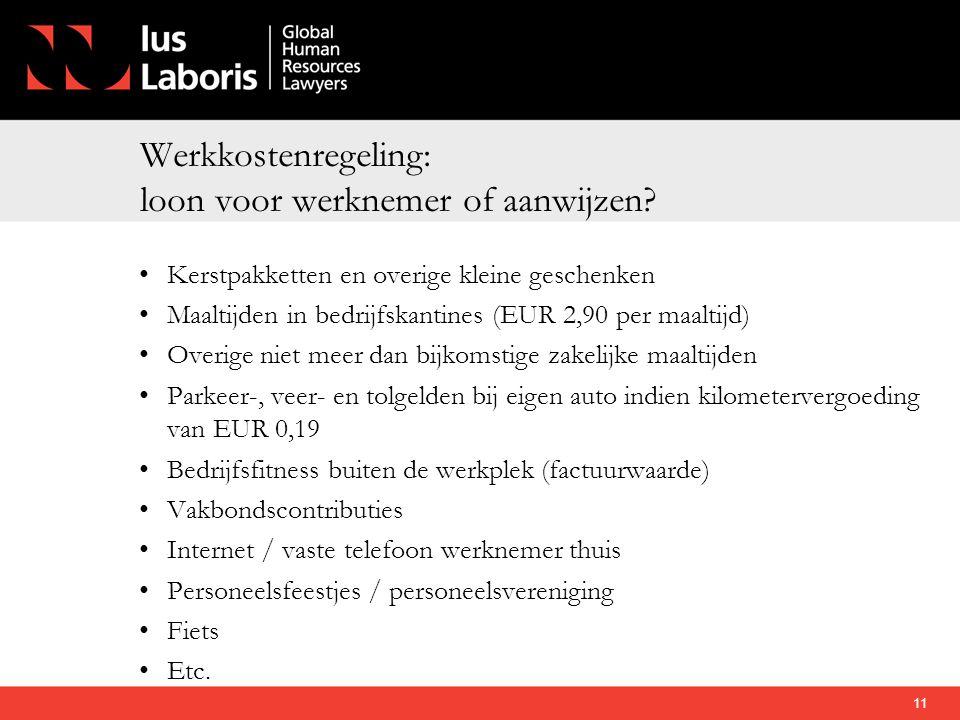 Werkkostenregeling: loon voor werknemer of aanwijzen