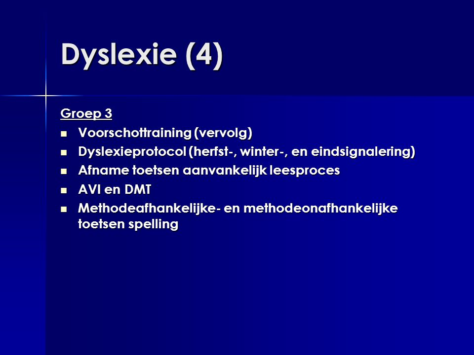Dyslexie (4) Groep 3 Voorschottraining (vervolg)
