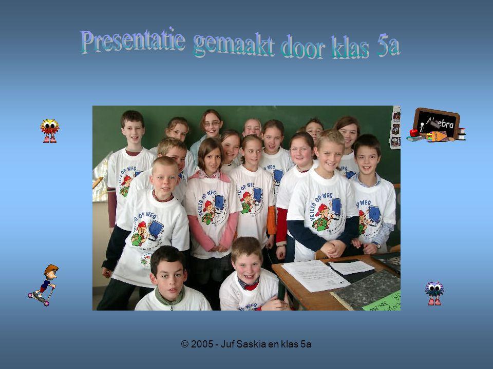 Presentatie gemaakt door klas 5a