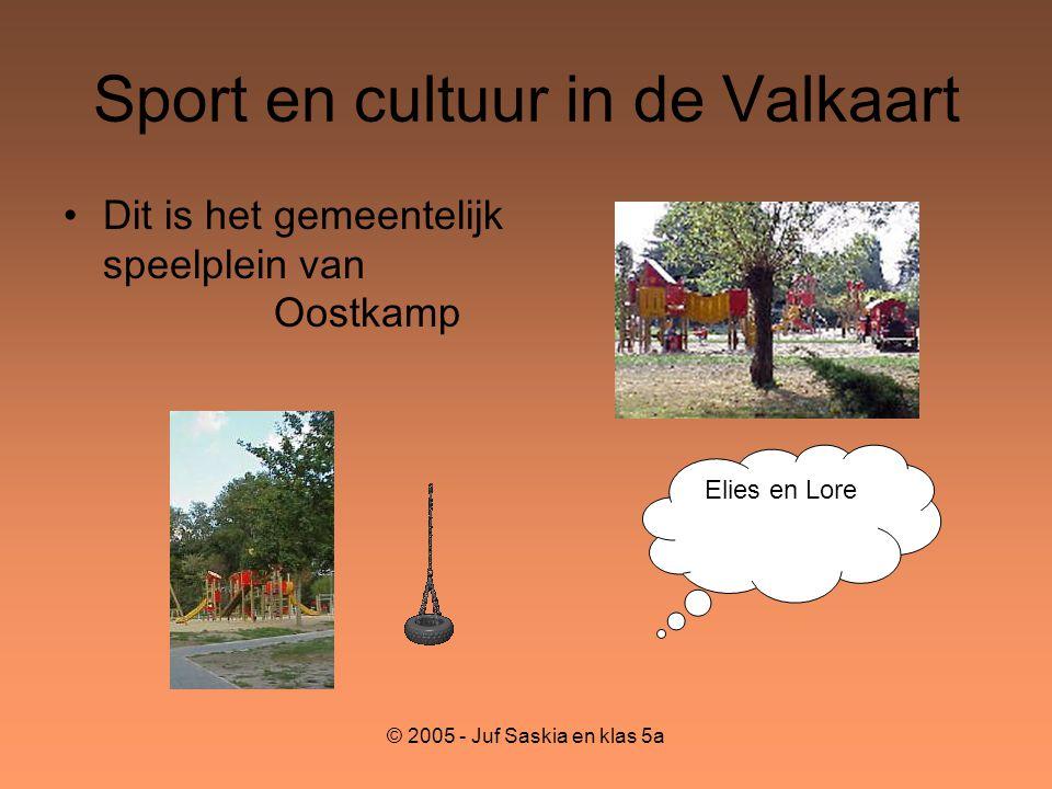 Sport en cultuur in de Valkaart