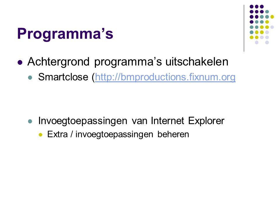 Programma's Achtergrond programma's uitschakelen