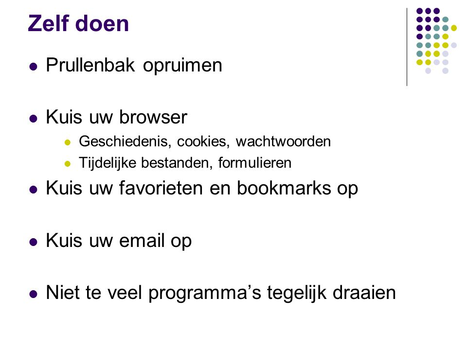 Zelf doen Prullenbak opruimen Kuis uw browser