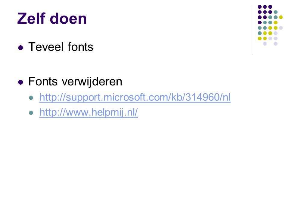 Zelf doen Teveel fonts Fonts verwijderen