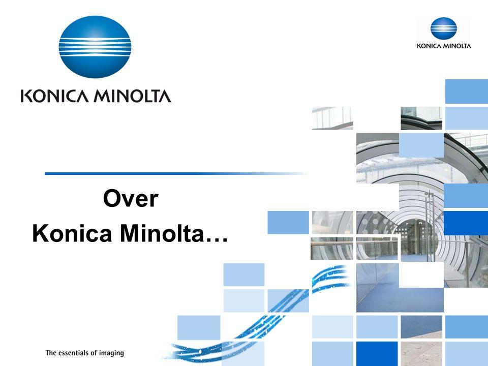 Over Konica Minolta…