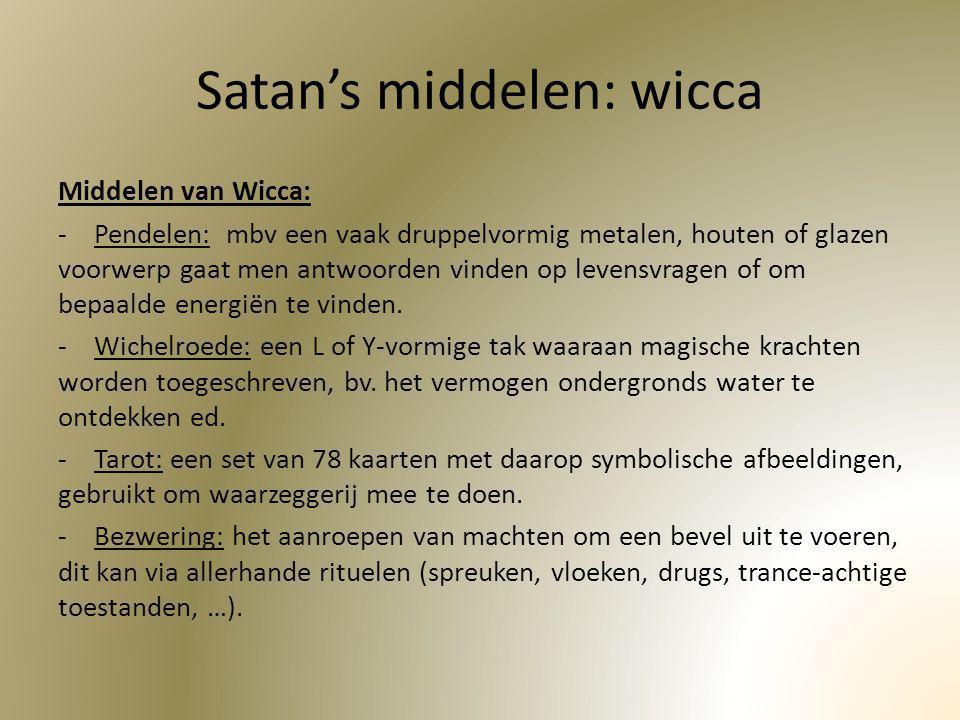 Satan's middelen: wicca
