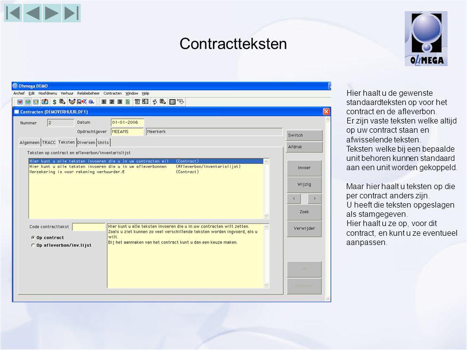 Contractteksten Hier haalt u de gewenste standaardteksten op voor het contract en de afleverbon.