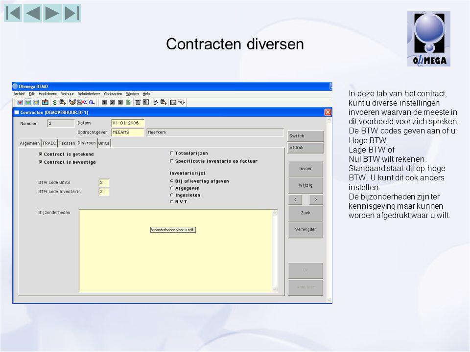 Contracten diversen In deze tab van het contract, kunt u diverse instellingen invoeren waarvan de meeste in dit voorbeeld voor zich spreken.