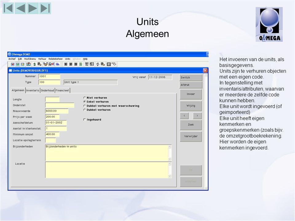 Units Algemeen Het invoeren van de units, als basisgegevens.