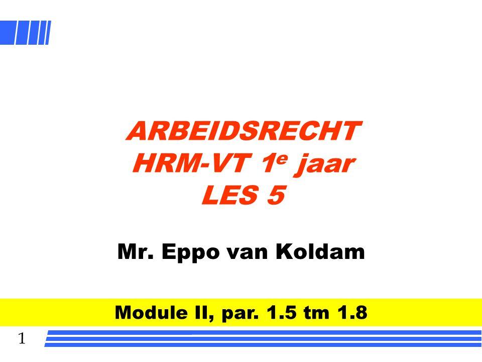 ARBEIDSRECHT HRM-VT 1e jaar LES 5