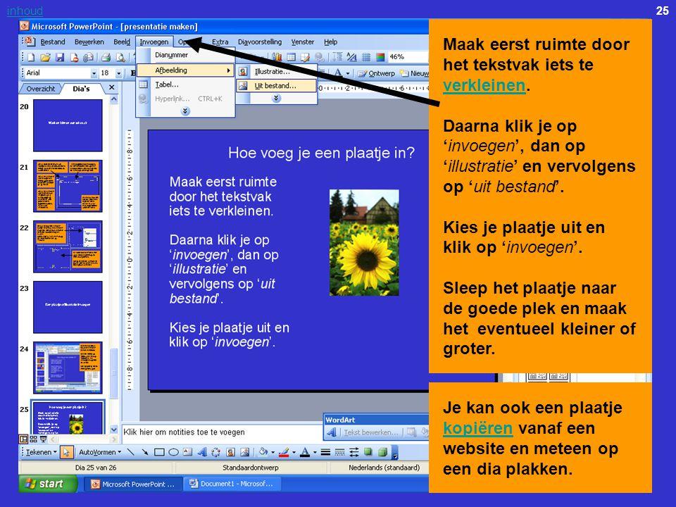 Maak eerst ruimte door het tekstvak iets te verkleinen