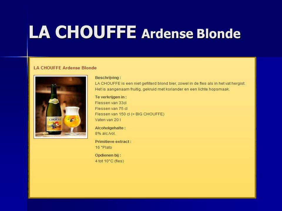 LA CHOUFFE Ardense Blonde