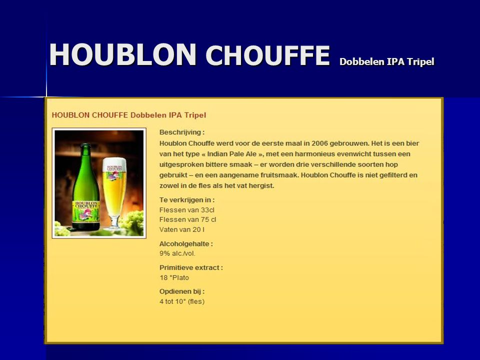 HOUBLON CHOUFFE Dobbelen IPA Tripel
