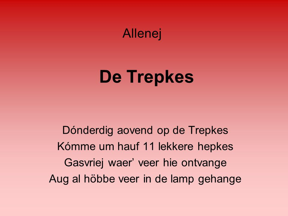 De Trepkes Allenej Dónderdig aovend op de Trepkes