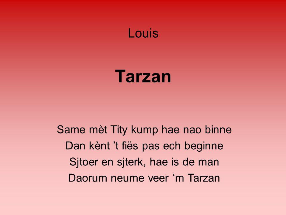 Tarzan Louis Same mèt Tity kump hae nao binne