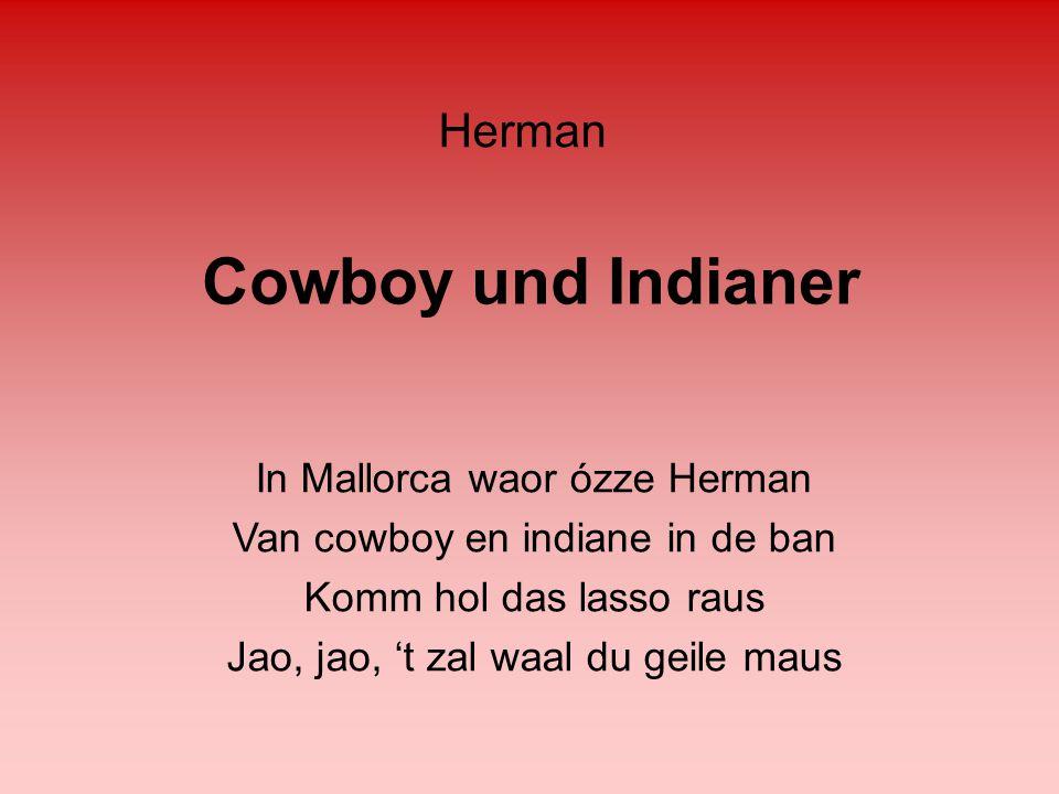 Cowboy und Indianer Herman In Mallorca waor ózze Herman